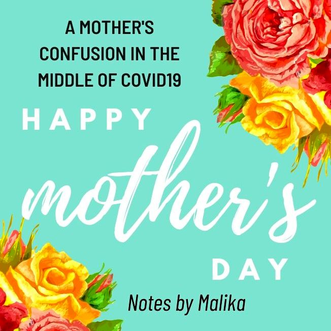 A confusing Encounter on the Mother's Day – 2020